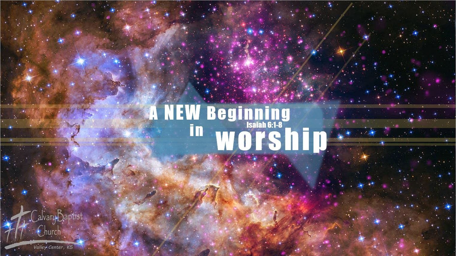 A New Beginning In Worship