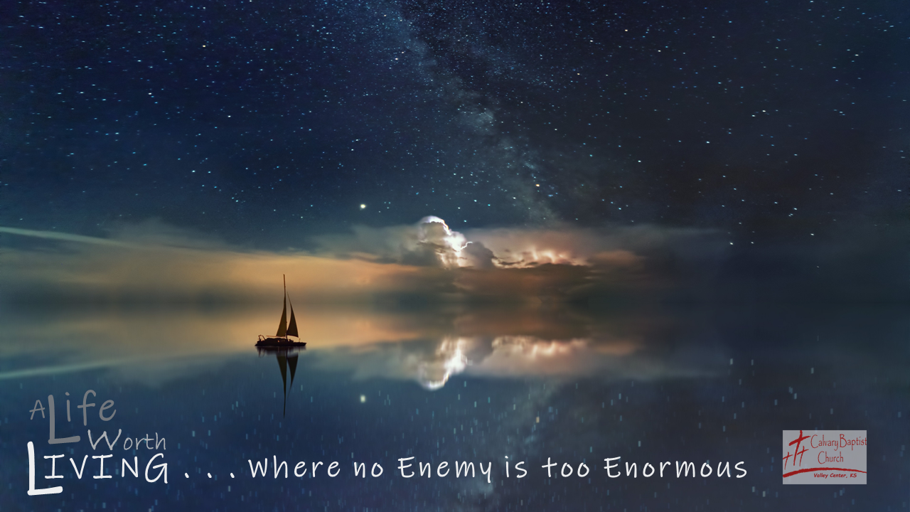 Where no Enemy is too Enormous