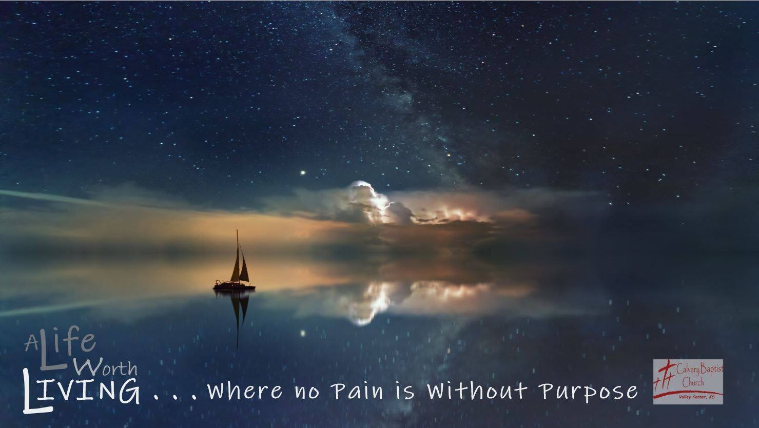Where no Pain is Without Purpose