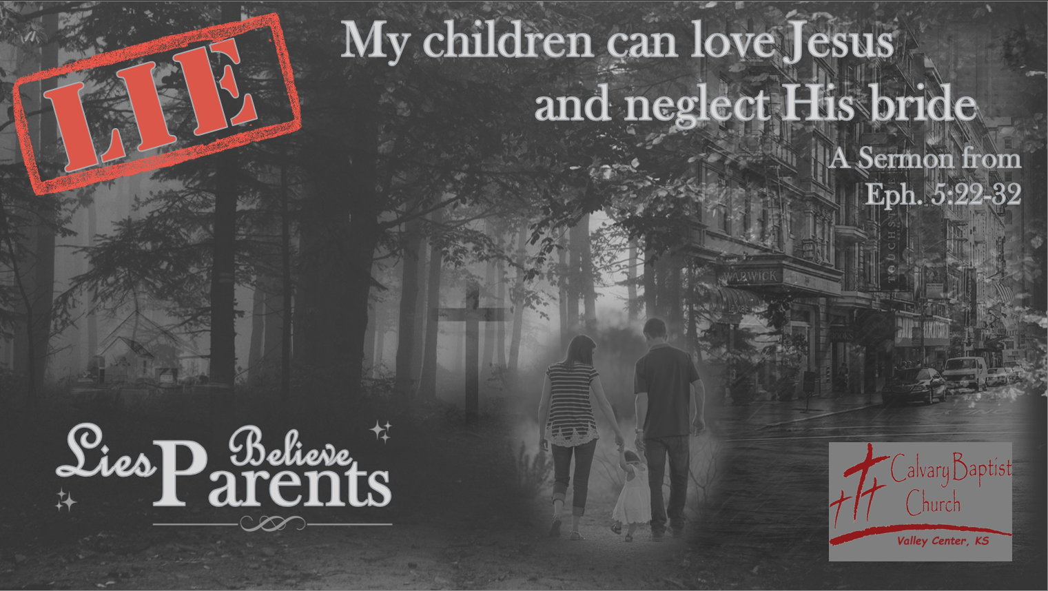 My children can love Jesus and neglect His bride