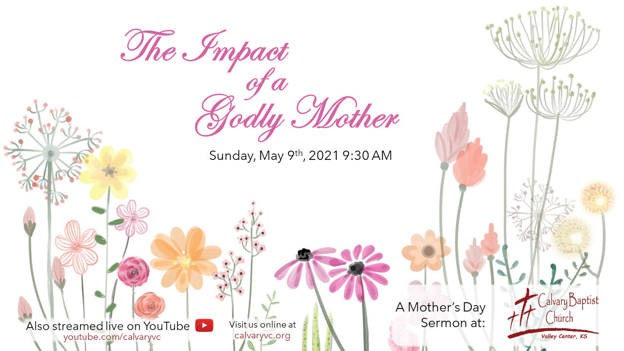 The Impact of a Godly Mother